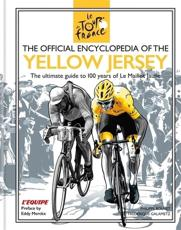 The Encyclopedia of the Yellow Jersey