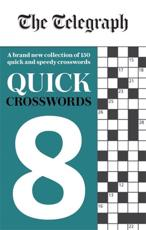 The Telegraph Quick Crosswords 8