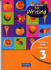 Models for Writing. 3 Teacher's Book