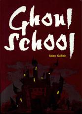 Pack of 3: Ghoul School