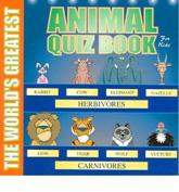 The World's Greatest Animal Quiz Book for Kids