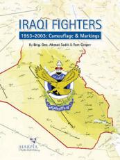 Iraqi Fighters, 1953-2003