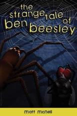 The Strange Tale of Ben Beesley