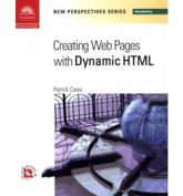 New Perspectives on Creating Web Pages With Dynamic HTML