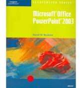 Microsoft Office PowerPoint 2003 Illustrated