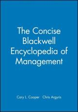 The Concise Blackwell Encyclopedia of Management
