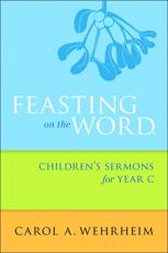 ISBN: 9780664261092 - Feasting on the Word Children's Sermons for Year C