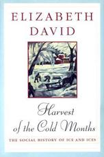 Harvest of the Cold Months