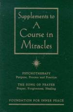 Supplements to A Course in Miracles