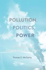 Pollution, Politics, and Power