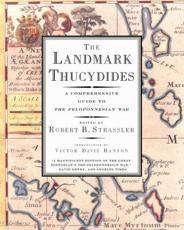 The Landmark Thucydides - Thucydides, Robert B. Strassler (editor), Richard Crawley (translator)