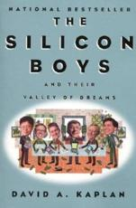 The Silicon Boys and Their Valley of Dreams