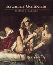 Artemisia Gentileschi - Mary D Garrard, Artemisia Gentileschi