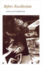 Before Recollection - Ann Lauterbach (author)