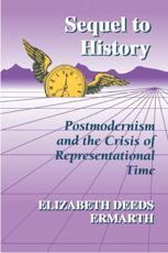 Sequel to History - Elizabeth Deeds Ermarth (author)