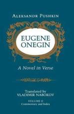 Eugene Onegin - Aleksandr Pushkin, Vladimir Nabokov (translator)