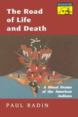 The Road of Life and Death - Paul Radin (author)