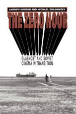 The Zero Hour - Andrew Horton (author), Michael Brashinsky (author)