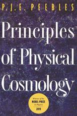 Principles of Physical Cosmology - P. J. E. Peebles (author)
