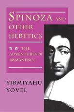 Spinoza and Other Heretics - Yirmiyahu Yovel