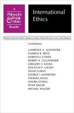 International Ethics - Charles R Beitz (editor), Marshall Cohen (editor), Thomas Scanlon (editor), A. John Simmons (editor), Larry Alexander