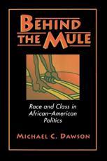 Behind the Mule - Michael C. Dawson (author)