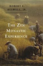 The Zen Monastic Experience - Robert E. Buswell (author)