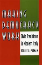 Making Democracy Work - Robert D. Putnam, Robert Leonardi, Raffaella Y. Nanetti