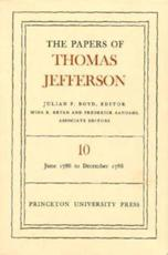 The Papers of Thomas Jefferson, Volume 10 - Thomas Jefferson, Julian P. Boyd (editor)