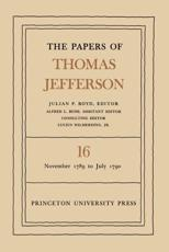 The Papers of Thomas Jefferson, Volume 16 - Thomas Jefferson, Julian P. Boyd (editor)