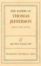 The Papers of Thomas Jefferson, Volume 17 - Thomas Jefferson, Julian P. Boyd (editor)