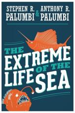 The Extreme Life of the Sea