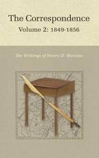 The Correspondence of Henry D. Thoreau. Volume 2 1849-1856