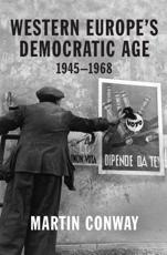 Western Europe's Democratic Age, 1945-1968