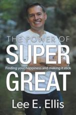 The Power of Super Great