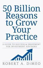 50 Billion Reasons to Grow Your Practice