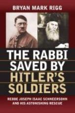 ISBN: 9780700622627 - The Rabbi Saved by Hitler's Soldiers