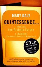 Quintessence - Mary Daly, Sudie Rakusin