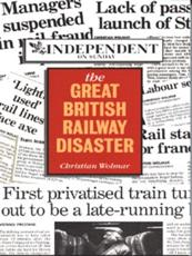 The Great British Railway Disaster