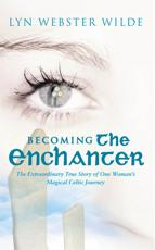 Becoming the Enchanter