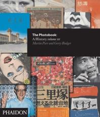 The Photobook: A History: vol.3