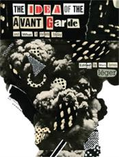 The Idea of the Avant Garde and What It Means Today