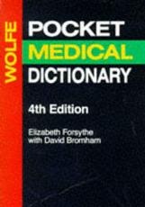 Wolfe's Pocket Medical Dictionary