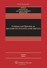 Problems and Materials on Decedents' Estates and Trusts