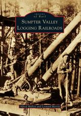 Sumpter Valley Logging Railroads