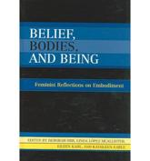 Belief, Bodies, and Being