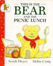 This Is the Bear and the Picnic Lunch