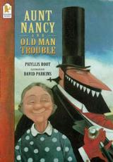 Aunt Nancy and Old Man Trouble