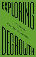 Exploring Degrowth