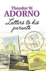 Letters to His Parents 1939-1951